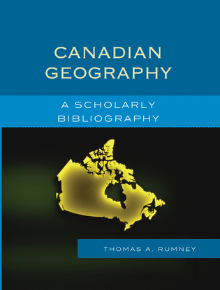 Cover image for the book Canadian Geography: A Scholarly Bibliography