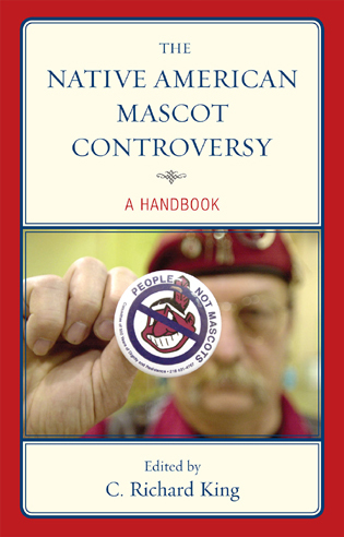 Cover image for the book The Native American Mascot Controversy: A Handbook