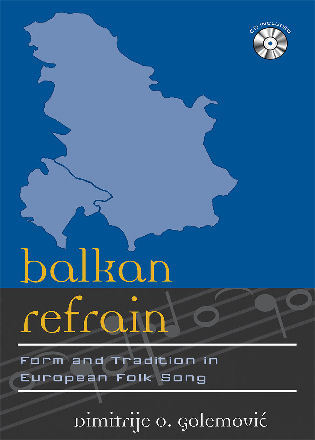 Cover image for the book Balkan Refrain: Form and Tradition in European Folk Song