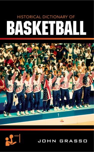 Cover image for the book Historical Dictionary of Basketball