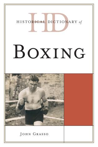 Cover image for the book Historical Dictionary of Boxing