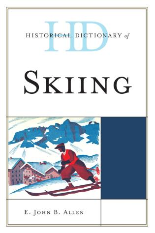 Cover image for the book Historical Dictionary of Skiing