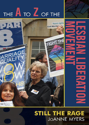 Cover image for the book The A to Z of the Lesbian Liberation Movement: Still the Rage