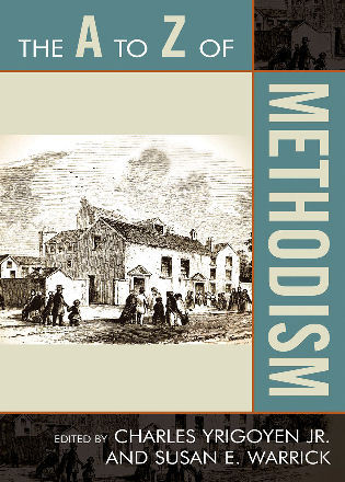 Cover image for the book The A to Z of Methodism