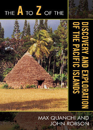 Cover image for the book The A to Z of the Discovery and Exploration of the Pacific Islands