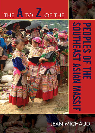 Cover image for the book The A to Z of the Peoples of the Southeast Asian Massif