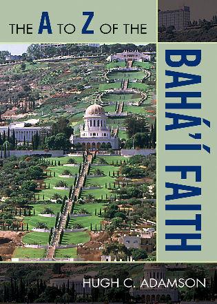 Cover image for the book The A to Z of the Bahá'í Faith