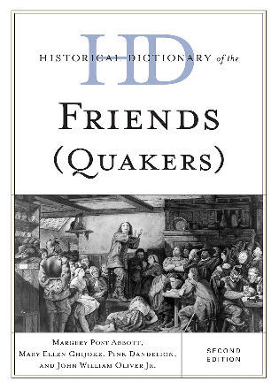 Cover image for the book Historical Dictionary of the Friends (Quakers), Second Edition
