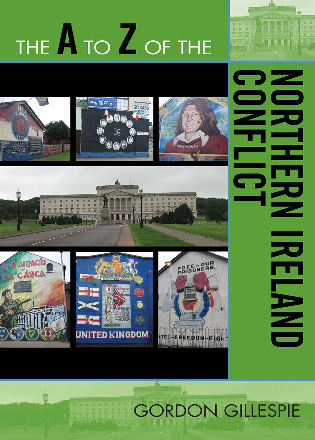 Cover image for the book The A to Z of the Northern Ireland Conflict