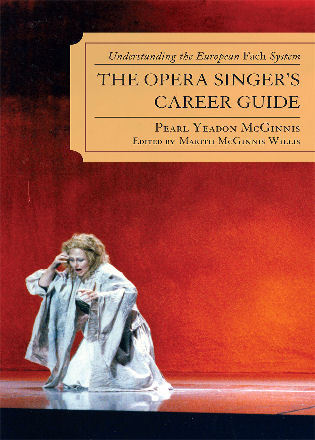 Cover image for the book The Opera Singer's Career Guide: Understanding the European Fach System