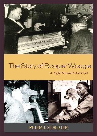 Cover image for the book The Story of Boogie-Woogie: A Left Hand Like God