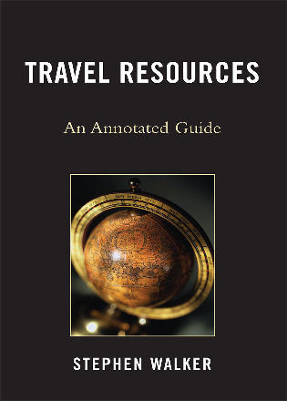 Cover image for the book Travel Resources: An Annotated Guide