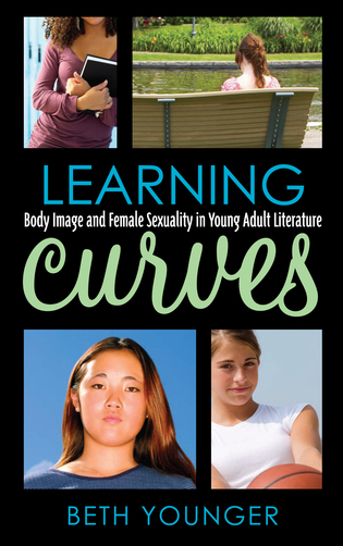 Cover image for the book Learning Curves: Body Image and Female Sexuality in Young Adult Literature