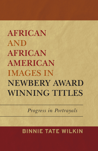 Cover image for the book African and African American Images in Newbery Award Winning Titles: Progress in Portrayals