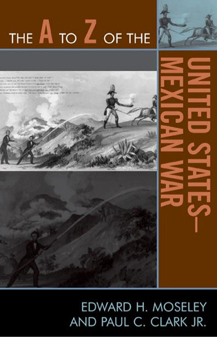 Cover image for the book The A to Z of the United States-Mexican War
