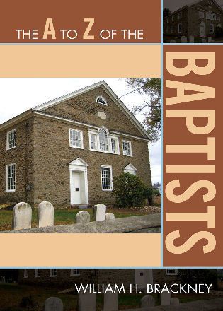 Cover image for the book The A to Z of the Baptists