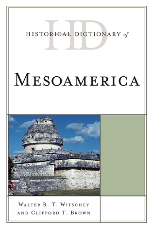 Cover image for the book Historical Dictionary of Mesoamerica