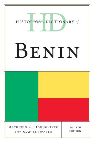 Cover image for the book Historical Dictionary of Benin, Fourth Edition