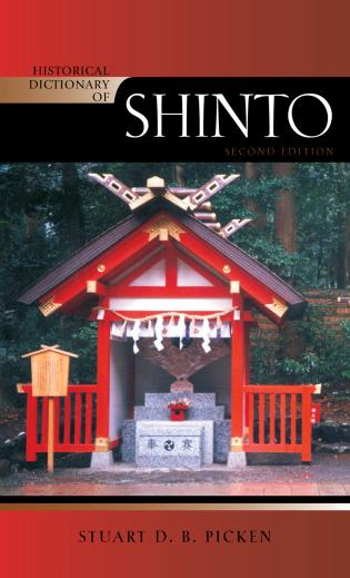 Cover image for the book Historical Dictionary of Shinto, 2nd Edition