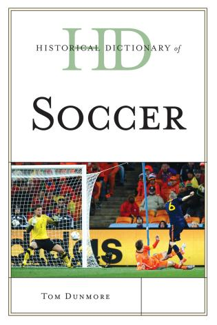 Cover image for the book Historical Dictionary of Soccer