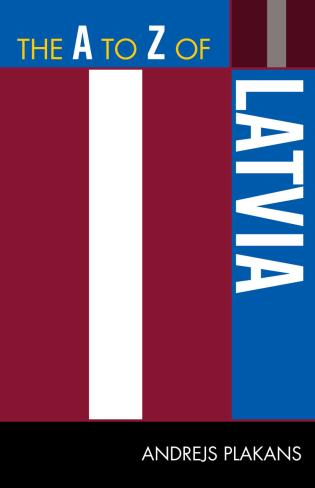 Cover image for the book The A to Z of Latvia