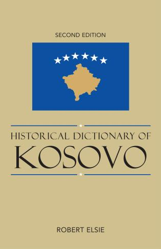 Cover image for the book Historical Dictionary of Kosovo, Second Edition