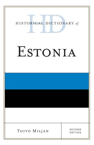 Cover image for the book Historical Dictionary of Estonia, Second Edition