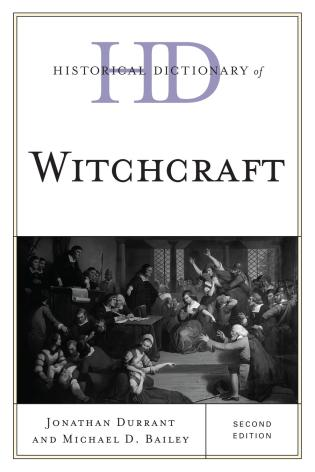 Cover image for the book Historical Dictionary of Witchcraft, Second Edition