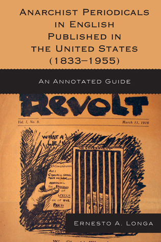 Cover image for the book Anarchist Periodicals in English Published in the United States (1833-1955): An Annotated Guide