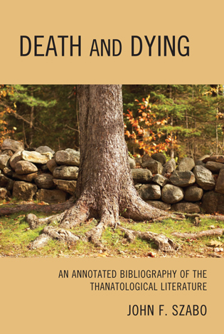 Cover image for the book Death and Dying: An Annotated Bibliography of the Thanatological Literature