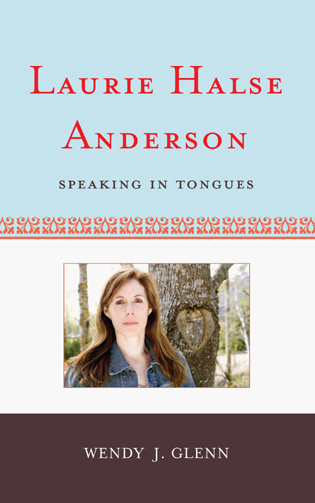 Cover image for the book Laurie Halse Anderson: Speaking in Tongues