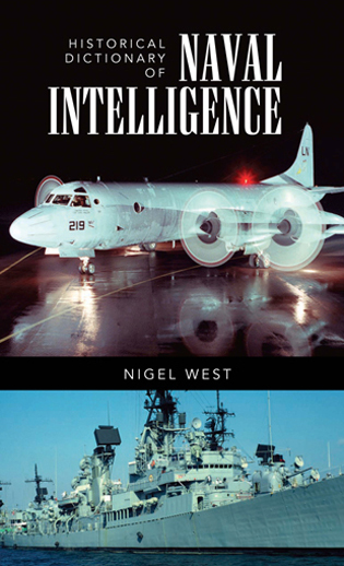 Cover image for the book Historical Dictionary of Naval Intelligence