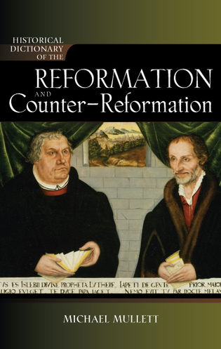 Cover image for the book Historical Dictionary of the Reformation and Counter-Reformation, New Edition