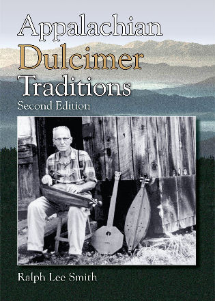 Cover image for the book Appalachian Dulcimer Traditions, Second Edition