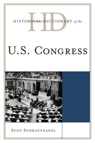 Cover image for the book Historical Dictionary of the U.S. Congress