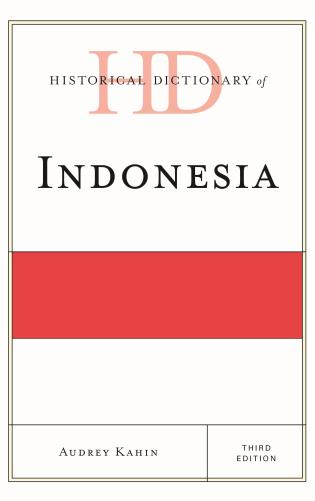 Cover image for the book Historical Dictionary of Indonesia, Third Edition