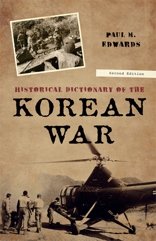 Cover image for the book Historical Dictionary of the Korean War, Second Edition