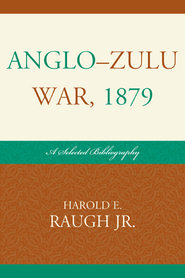 Cover image for the book Anglo-Zulu War, 1879: A Selected Bibliography