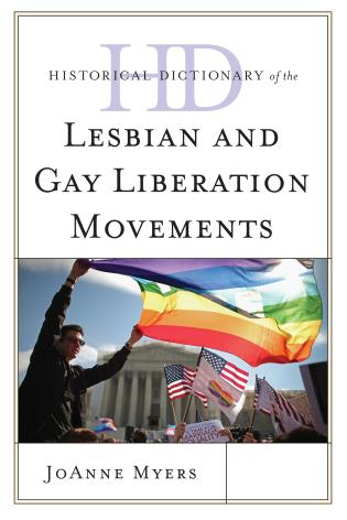 Cover image for the book Historical Dictionary of the Lesbian and Gay Liberation Movements