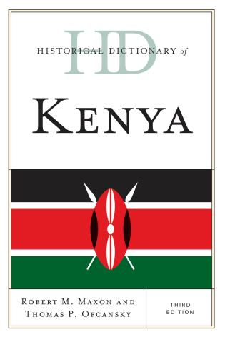 Cover image for the book Historical Dictionary of Kenya, Third Edition