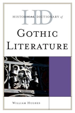 Cover image for the book Historical Dictionary of Gothic Literature