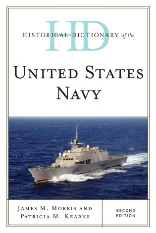 Cover image for the book Historical Dictionary of the United States Navy, Second Edition