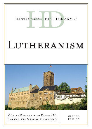 Cover image for the book Historical Dictionary of Lutheranism, Second Edition