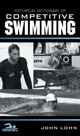 Cover image for the book Historical Dictionary of Competitive Swimming