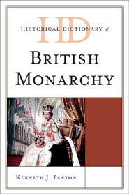 Cover image for the book Historical Dictionary of the British Monarchy