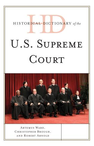 Cover image for the book Historical Dictionary of the U.S. Supreme Court