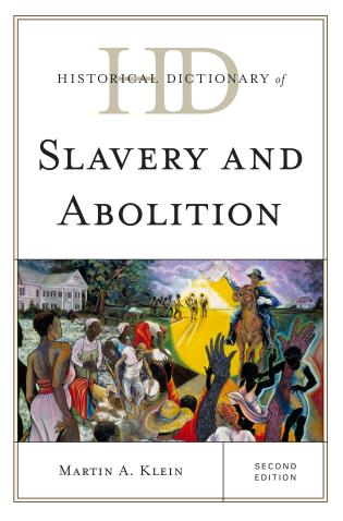 Cover image for the book Historical Dictionary of Slavery and Abolition, Second Edition