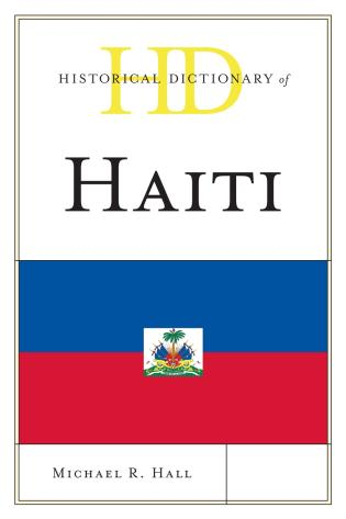 Cover image for the book Historical Dictionary of Haiti