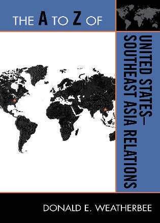 Cover image for the book The A to Z of United States-Southeast Asia Relations