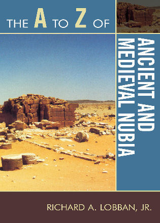 Cover image for the book The A to Z of Ancient and Medieval Nubia